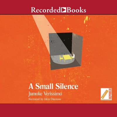 A Small Silence by Jumoke Verissimo audiobook