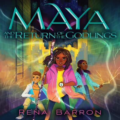 Maya and the Return of the Godlings by Rena Barron audiobook