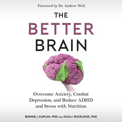 The Better Brain by Bonnie J. Kaplan audiobook