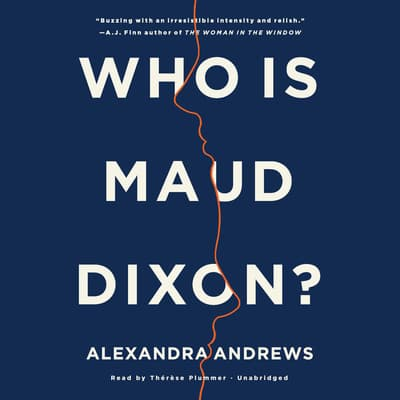 Who Is Maud Dixon? by Alexandra Andrews audiobook