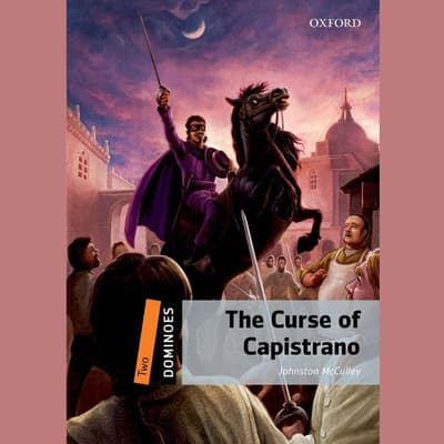 The Curse of Capistrano by Johnston McCulley audiobook