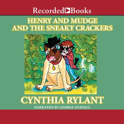 Henry and Mudge and the Sneaky Crackers by Cynthia Rylant audiobook