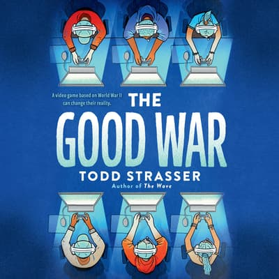 The Good War by Todd Strasser audiobook