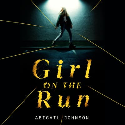Girl on the Run by Abigail Johnson audiobook