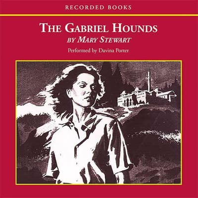 The Gabriel Hounds by Mary Stewart audiobook