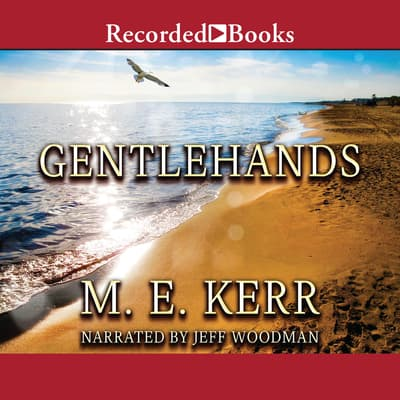 Gentlehands by M. E. Kerr audiobook
