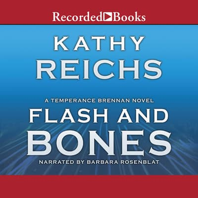 Flash and Bones by Kathy Reichs audiobook