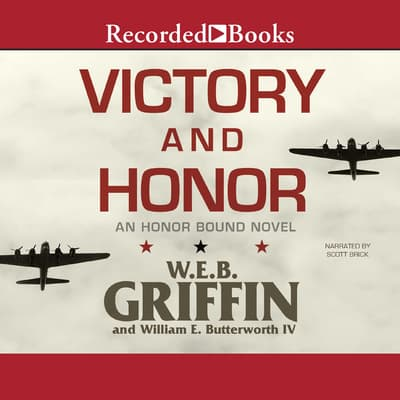 Victory and Honor by W. E. B. Griffin audiobook