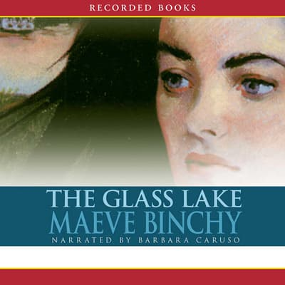 The Glass Lake by Maeve Binchy audiobook