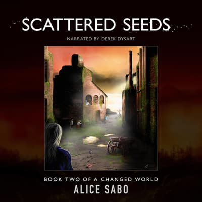 Scattered Seeds by Alice Sabo audiobook