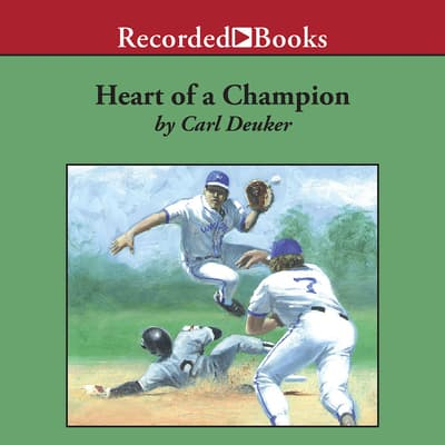 Heart of a Champion by Carl Deuker audiobook