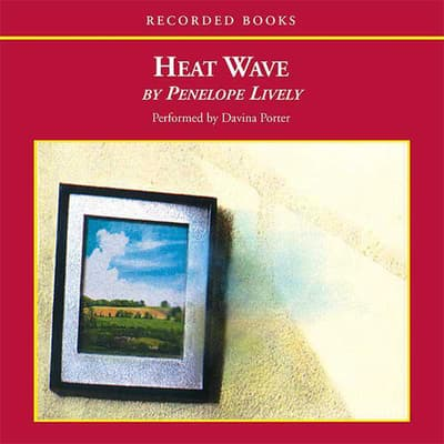 Heat Wave by Penelope Lively audiobook