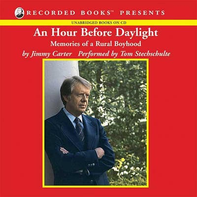 An Hour Before Daylight by Jimmy Carter audiobook