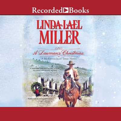 A Lawman's Christmas by Linda Lael Miller audiobook