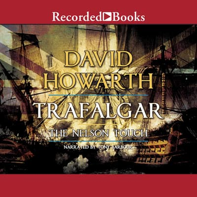 Trafalgar by David Howarth audiobook