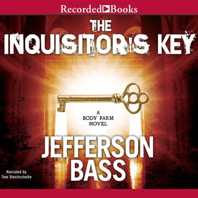 The Inquisitor's Key by Jefferson Bass audiobook
