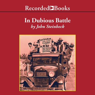 In Dubious Battle by John Steinbeck audiobook