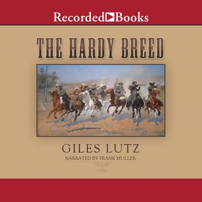 The Hardy Breed by Giles Lutz audiobook
