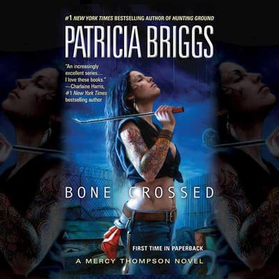 Bone Crossed by Patricia Briggs audiobook