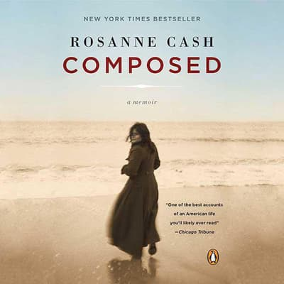 Composed by Rosanne Cash audiobook