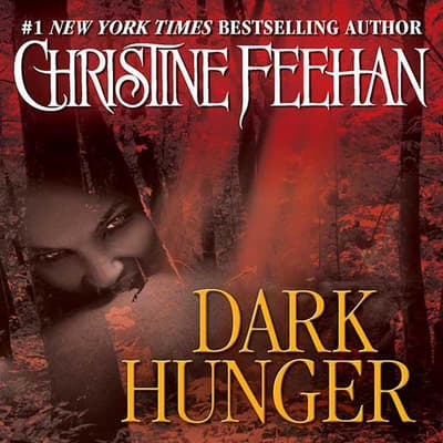 Dark Hunger by Christine Feehan audiobook