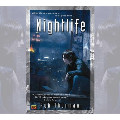 Nightlife by Rob Thurman audiobook