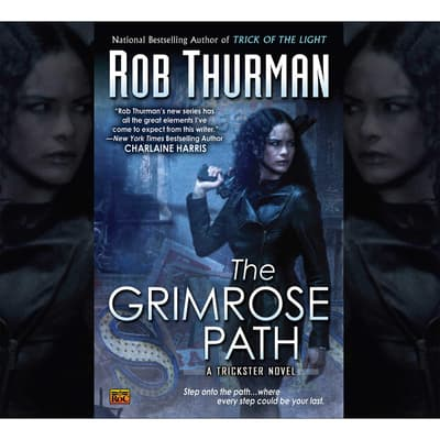 The Grimrose Path by Rob Thurman audiobook