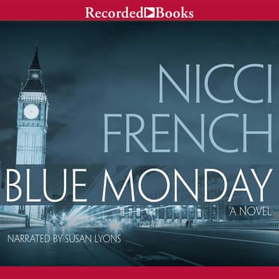 Blue Monday by Nicci French audiobook