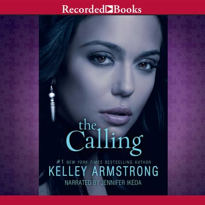 The Calling by Kelley Armstrong audiobook