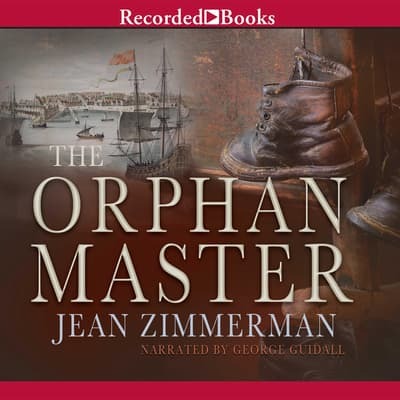 The Orphanmaster by Jean Zimmerman audiobook
