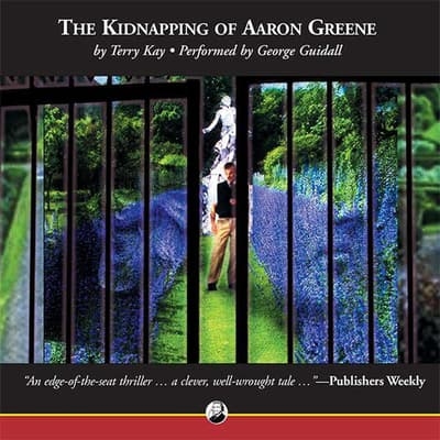 The Kidnapping of Aaron Greene by Terry Kay audiobook