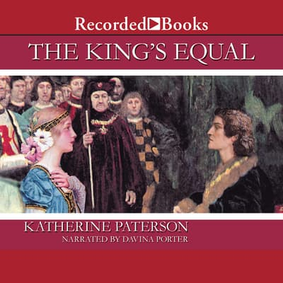 The King's Equal by Katherine Paterson audiobook
