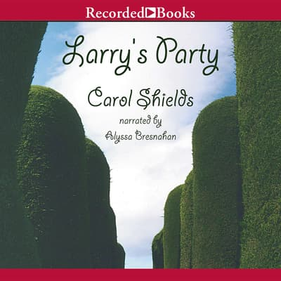 Larry's Party by Carol Shields audiobook