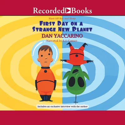 Blast Off Boy and Blorp by Dan Yaccarino audiobook