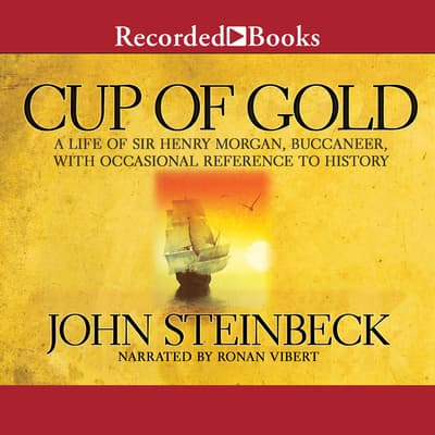Cup of Gold by John Steinbeck audiobook