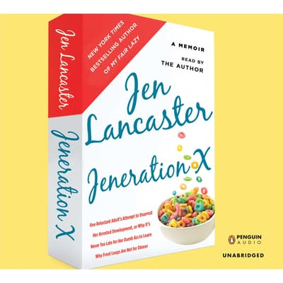 Jeneration X by Jen Lancaster audiobook
