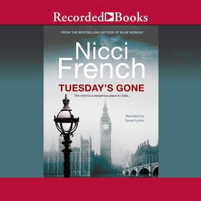 Tuesday's Gone by Nicci French audiobook