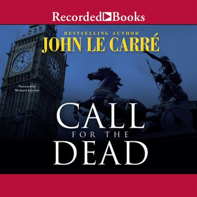Call for the Dead by John le Carré audiobook