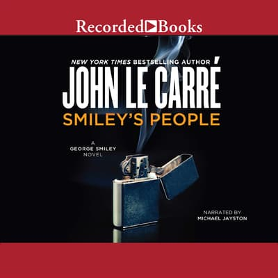 Smiley's People by John le Carré audiobook