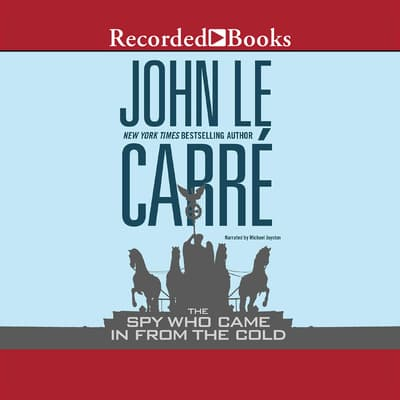 The Spy Who Came in From the Cold by John le Carré audiobook