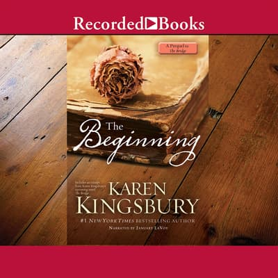 The Beginning by Karen Kingsbury audiobook