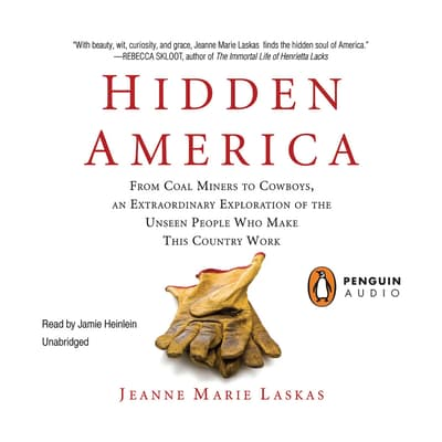 Hidden America by Jeanne Marie Laskas audiobook