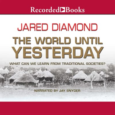The World Until Yesterday by Jared Diamond audiobook