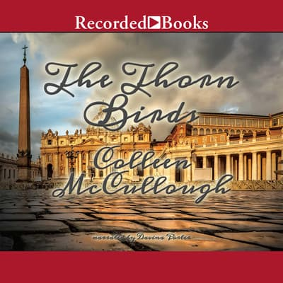 The Thorn Birds by Colleen McCullough audiobook