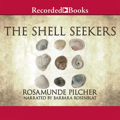 The Shell Seekers by Rosamunde Pilcher audiobook