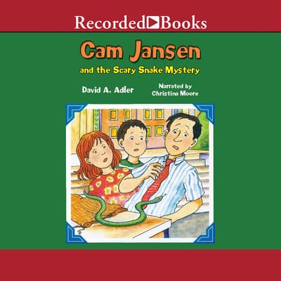 Cam Jansen and the Scary Snake Mystery by David A. Adler audiobook