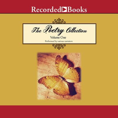 The Poetry Collection: Volume 1 by Various  audiobook