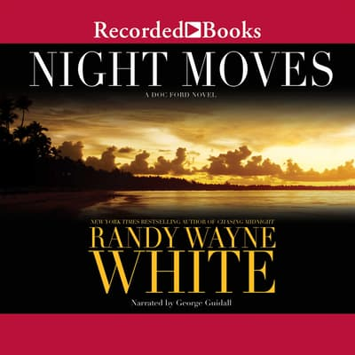 Night Moves by Randy Wayne White audiobook