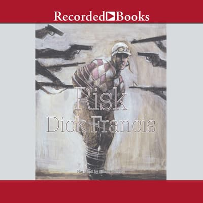 Risk by Dick Francis audiobook