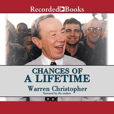 Chances of a Lifetime by Warren Christopher audiobook